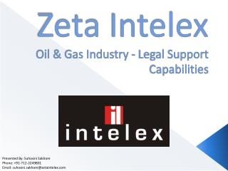 Zeta  Intelex Oil & Gas Industry - Legal Support Capabilities