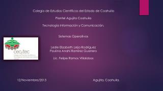 Colegio de Estudios Científicos del Estado de  Coahuila Plantel Agujita Coahuila