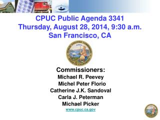 CPUC Public Agenda  3341 Thursday ,  August 28, 2014, 9:30  a.m. San Francisco,  CA