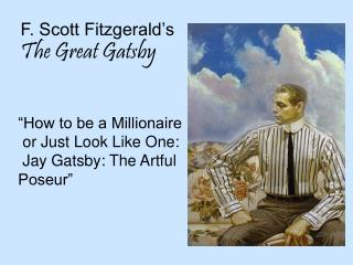 F. Scott Fitzgerald�s The Great Gatsby