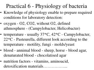 Practical 6 - Physiology of bacteria
