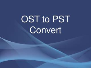 MS Exchange OST to PST Converter