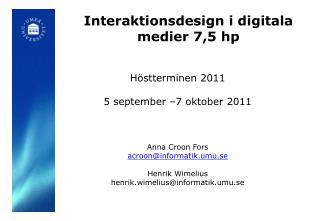 Interaktionsdesign i digitala medier 7,5 hp