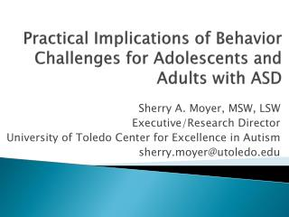 Practical Implications of Behavior Challenges for Adolescents and Adults with ASD