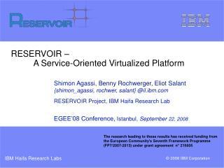 RESERVOIR – A Service-Oriented Virtualized Platform