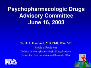 Psychopharmacologic Drugs  Advisory Committee June 16, 2003