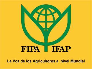 La Voz de los Agricultores a  nivel Mundial