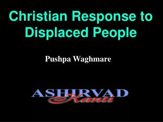 Christian Response to Displaced People