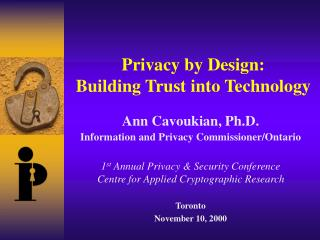 Privacy by Design: Building Trust into Technology