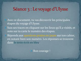 S ance 3 : Le voyage d Ulysse
