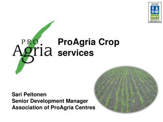 ProAgria  Crop services