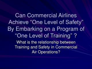 What is the relationship between Training and Safety in Commercial Air Operations?