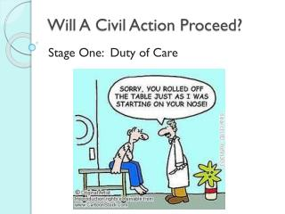 Will A Civil Action Proceed?