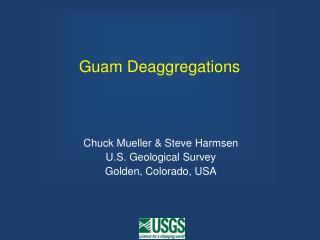 Guam Deaggregations