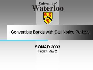 Convertible Bonds with Call Notice Periods