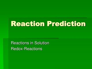 Reaction Prediction
