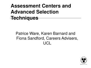 Assessment Centers and Advanced Selection Techniques