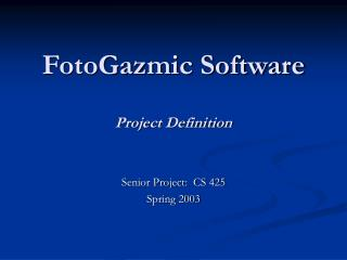 FotoGazmic Software Project Definition