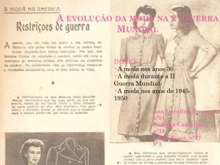 A evolu��o da moda na 2� Guerra Mundial