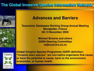 Advances and Barriers Taxonomic Databases Working Group Annual Meeting Montpellier, France