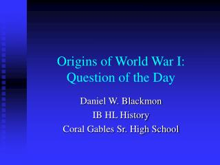 Origins of World War I: Question of the Day