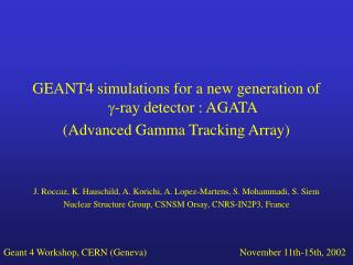 GEANT4 simulations for a new generation of  g -ray detector : AGATA
