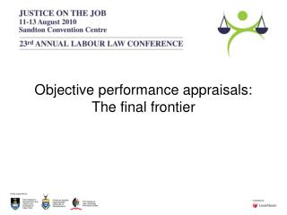 Objective performance appraisals: The final frontier