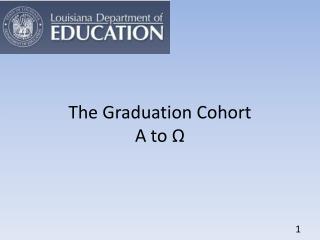 The Graduation Cohort Α to  Ω