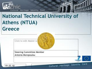 National Technical University of Athens (NTUA) Greece