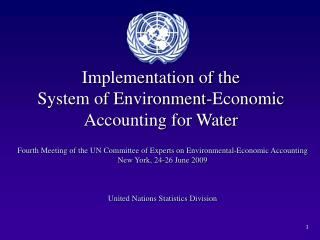 Implementation of the  System of Environment-Economic Accounting for Water