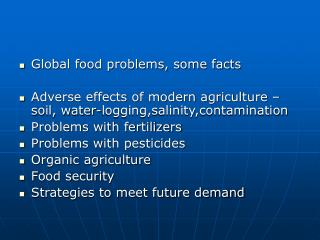 Global food problems, some facts