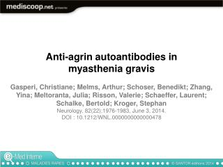 Anti-agrin autoantibodies in myasthenia gravis