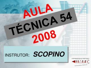 AULA  TÉCNICA 54  2008