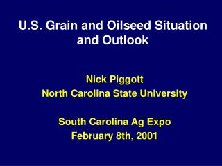 U.S. Grain and Oilseed Situation and Outlook