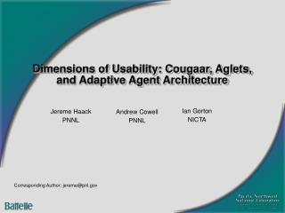 Dimensions of Usability: Cougaar, Aglets, and Adaptive Agent Architecture