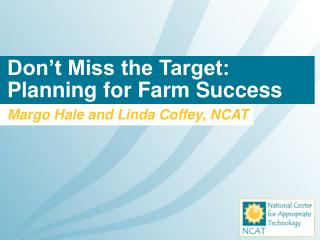 Don't Miss the Target: Planning for Farm Success