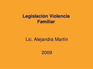 Legislación Violencia  Familiar