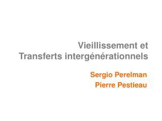 Vieillissement et Transferts interg�n�rationnels