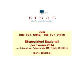 OCM (Reg. CE n. 1234/07 - Reg. CE n. 543/11) Disposizioni Nazionali per l'anno 2014