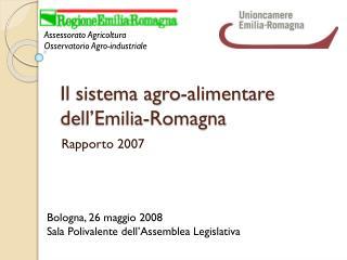 Il sistema agro-alimentare dell'Emilia-Romagna