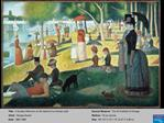Title:  A Sunday Afternoon on the Island of La Grande Jatte Artist:  George Seurat Date:  1884-1886