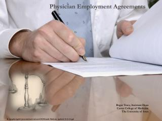 Physician Employment Agreements