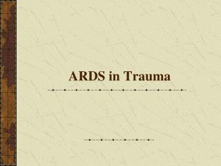 ARDS in Trauma