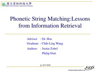 Phonetic String Matching:Lessons from Information Retrieval