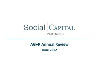 AG+R Annual Review June 2012