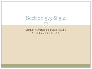 Section 5.3 & 5.4