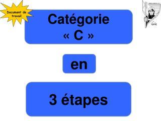 Catégorie  «C»