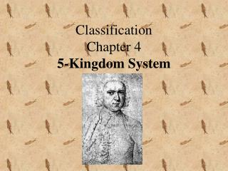 Classification Chapter 4 5-Kingdom System