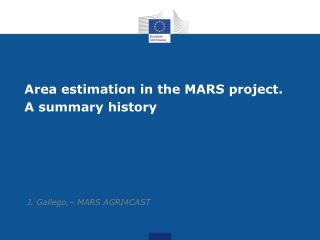 Area estimation in the MARS project.  A summary history