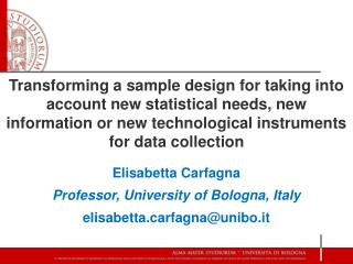 Elisabetta Carfagna Professor, University of Bologna, Italy elisabettarfagna@unibo.it